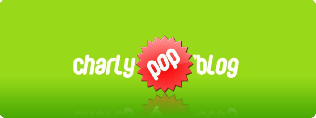 entrez dans le CharlyPoP'Blog !